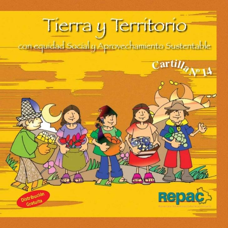 Tierra y Territoriocon equidad Social y Aprovechamiento Sustentable                                 C a rt i l l a N      ...