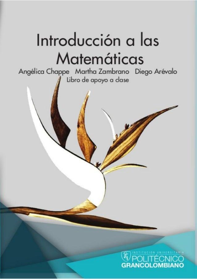 """i i """"matCartilla2013I"""" — 2013/7/25 — 11:24 — page 1 — #1 i i i i i i Introducci´on a las Matem´aticas Ar´evalo Diego Chapp..."""