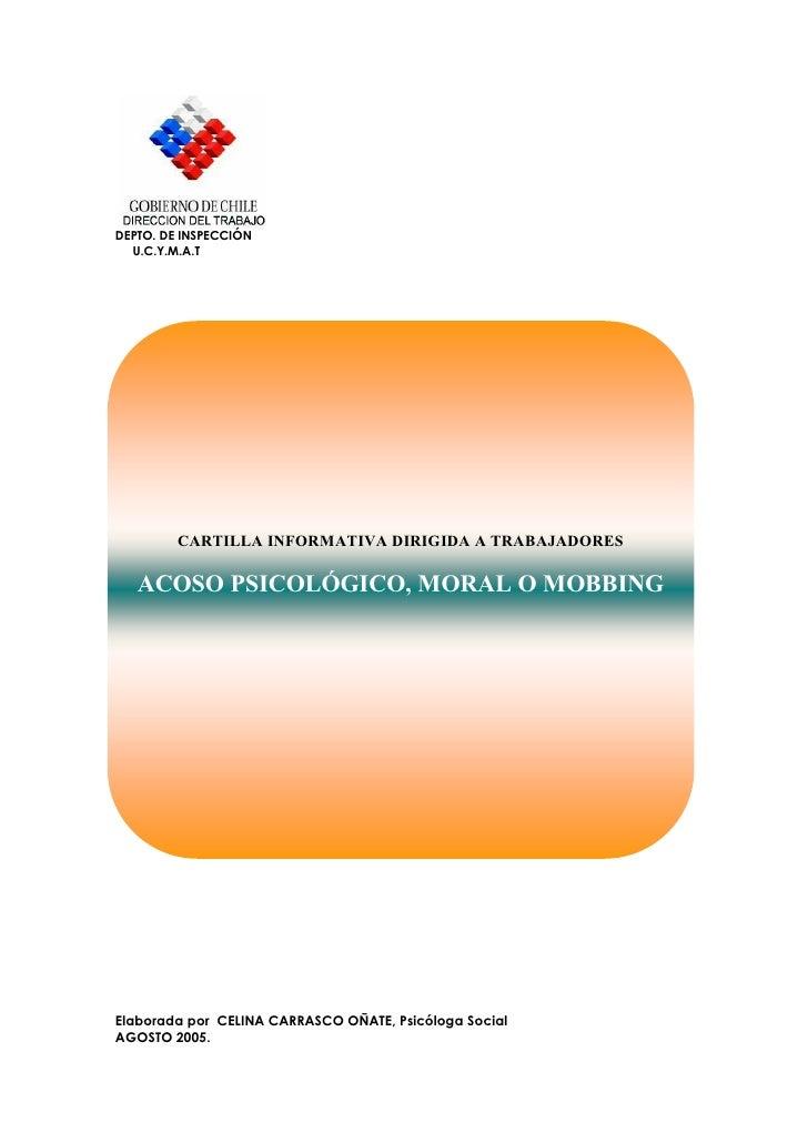 DEPTO. DE INSPECCIÓN   U.C.Y.M.A.T              CARTILLA INFORMATIVA DIRIGIDA A TRABAJADORES     ACOSO PSICOLÓGICO, MORAL ...