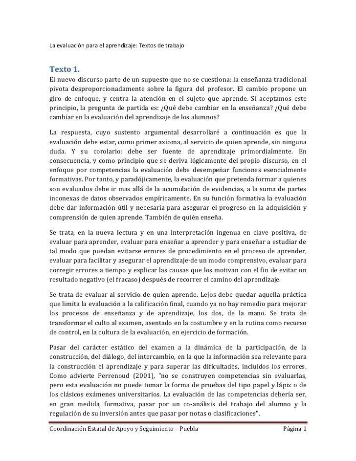 La evaluación para el aprendizaje: Textos de trabajoTexto 1.El nuevo discurso parte de un supuesto que no se cuestiona: la...