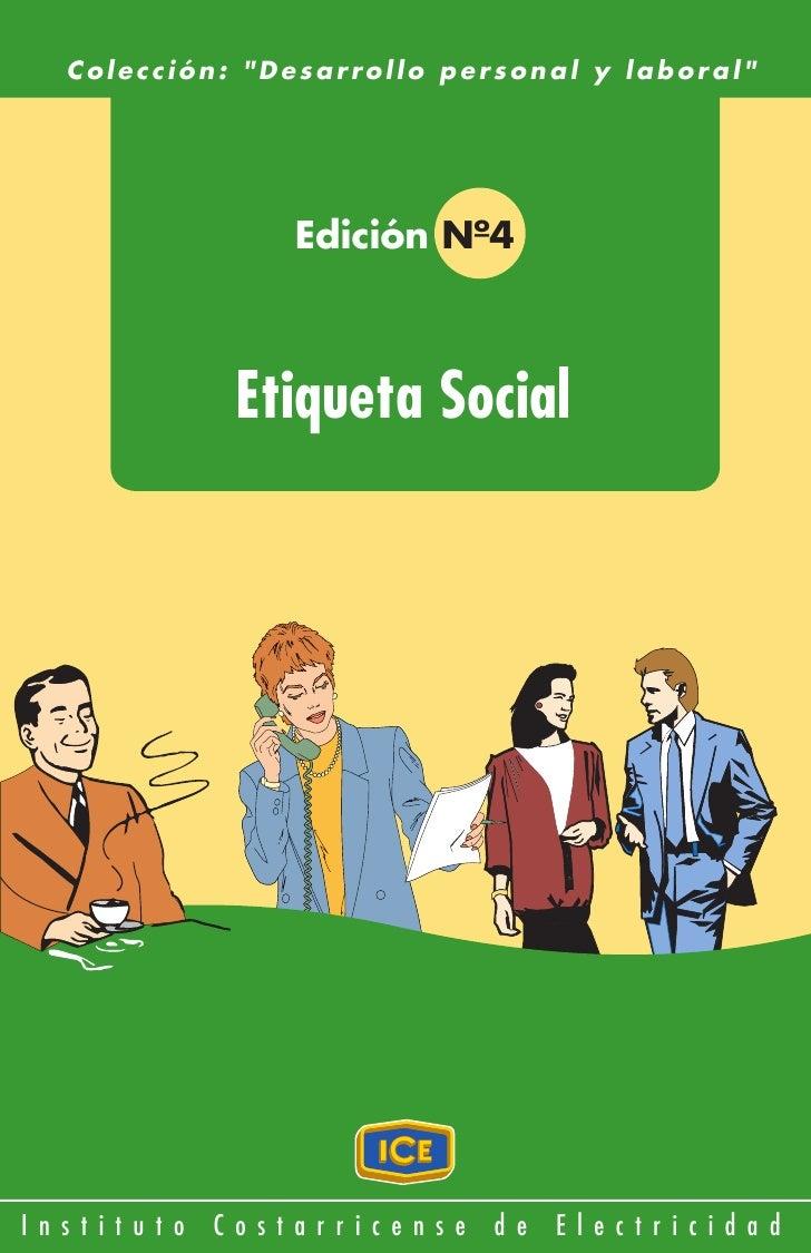 """Colección: """"Desarrollo personal y laboral""""                         Edición Nº4                     Etiqueta SocialI n s t ..."""