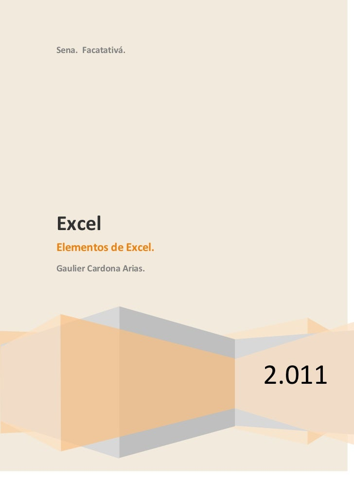 Sena. Facatativá.ExcelElementos de Excel.Gaulier Cardona Arias.                         2.011