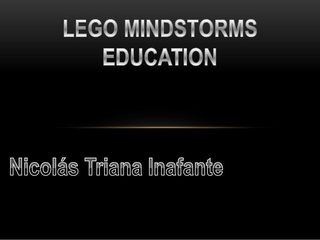 ¿QUÉ ES?LEGO® MINDSTORMS® Es una aplicación de robótica educacional, quepermite a nosotros los estudiantes hacer un uso de...