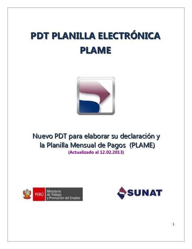 PDT PLANILLA ELECTRÓNICA         PLAMENuevo PDT para elaborar su declaración y la Planilla Mensual de Pagos (PLAME)       ...