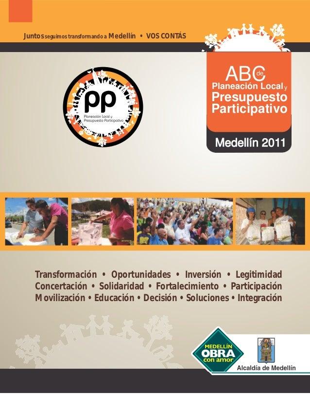 Juntos seguimos transformando a Medellín • VOS CONTÁS                                                           ABC   de  ...