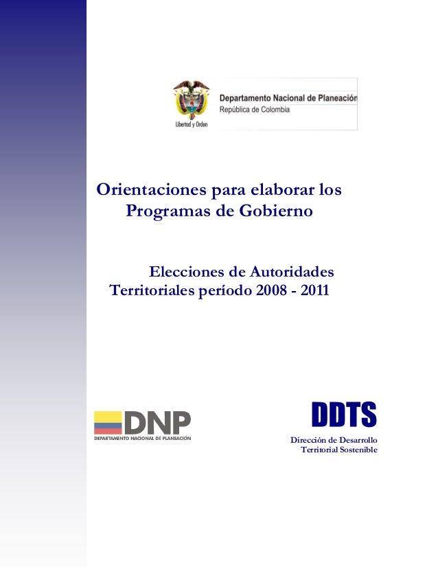 Orientaciones para elaborar los   Programas de Gobierno       Elecciones de Autoridades Territoriales período 2008 - 2011 ...