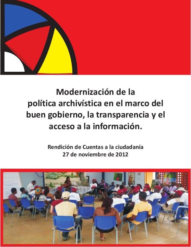 Modernización de lapolítica archivística en el marco delbuen gobierno, la transparencia y el      acceso a la información....
