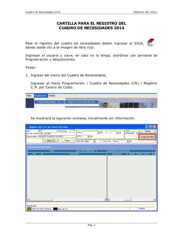 Cuadro de Necesidades 2014 MODULO DEL SIGA CARTILLA PARA EL REGISTRO DEL CUADRO DE NECESIDADES 2014 Para el registro del c...