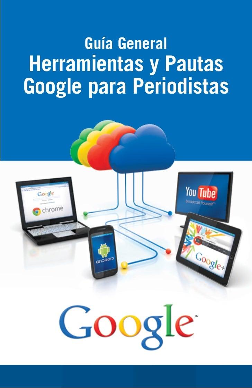 Herramientas y Pautas Google para Periodistas