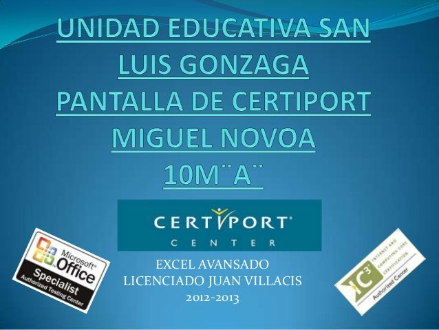 EXCEL AVANSADO LICENCIADO JUAN VILLACIS 2012-2013
