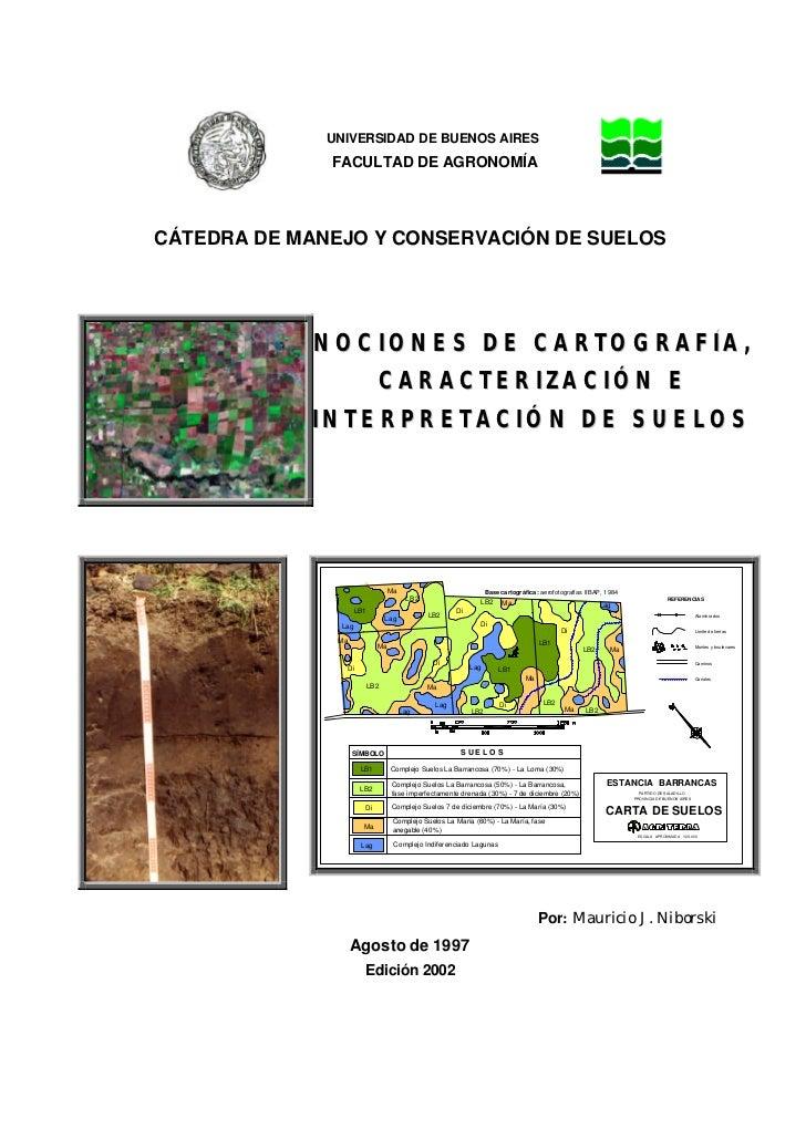 UNIVERSIDAD DE BUENOS AIRES              FACULTAD DE AGRONOMÍACÁTEDRA DE MANEJO Y CONSERVACIÓN DE SUELOS             N O C...