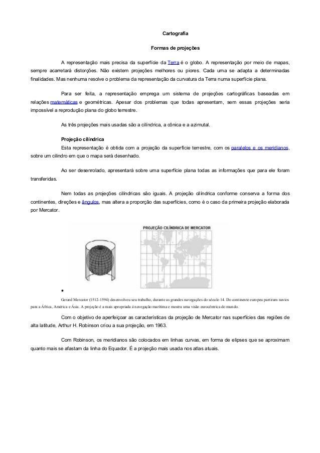 Cartografia                                                                       Formas de projeções                  A r...