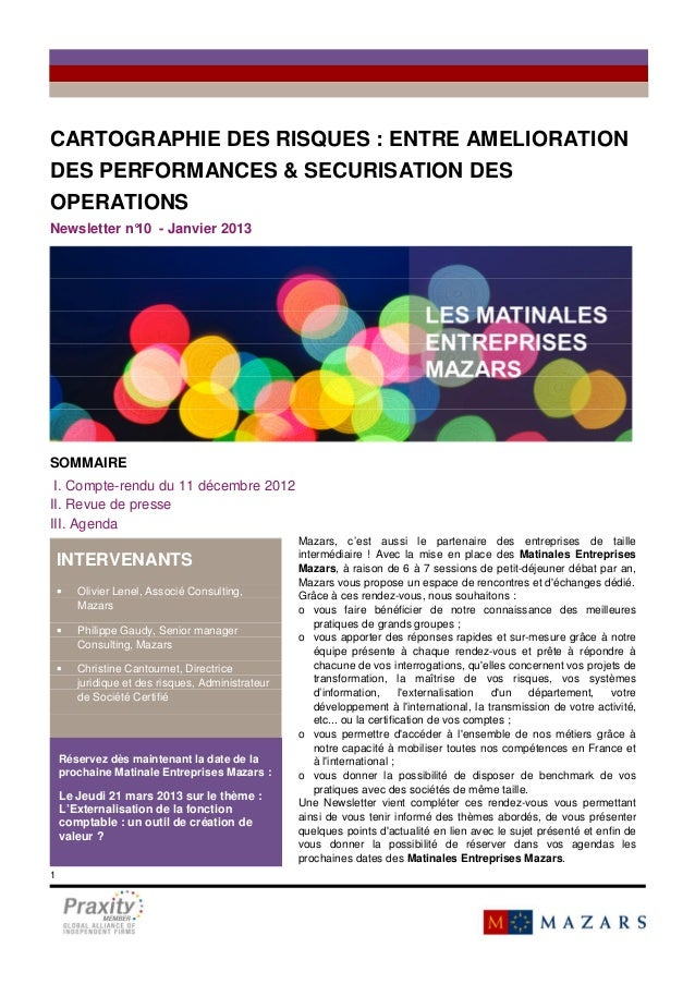 CARTOGRAPHIE DES RISQUES : ENTRE AMELIORATIONDES PERFORMANCES & SECURISATION DESOPERATIONSVendredi 6 juillet 2012, Mazars,...
