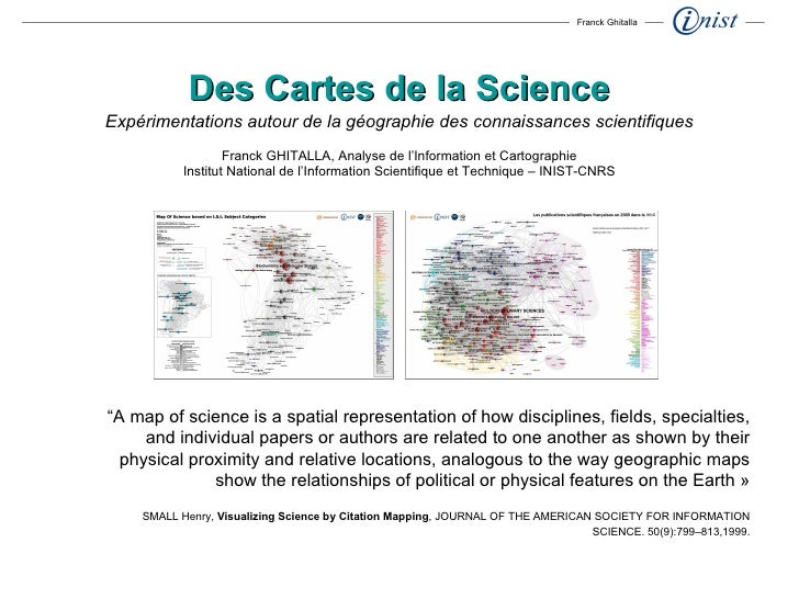 """ A map of science is a spatial representation of how disciplines, fields, specialties, and individual papers or authors a..."