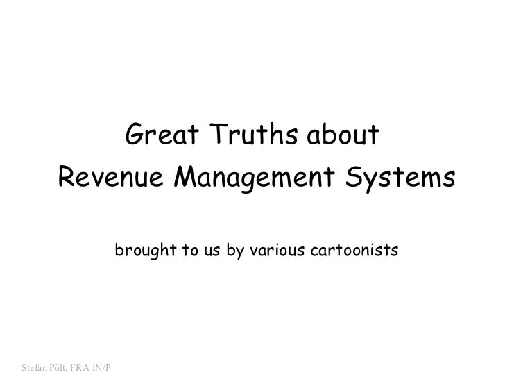 Great Truths about  Revenue Management Systems brought to us by various cartoonists