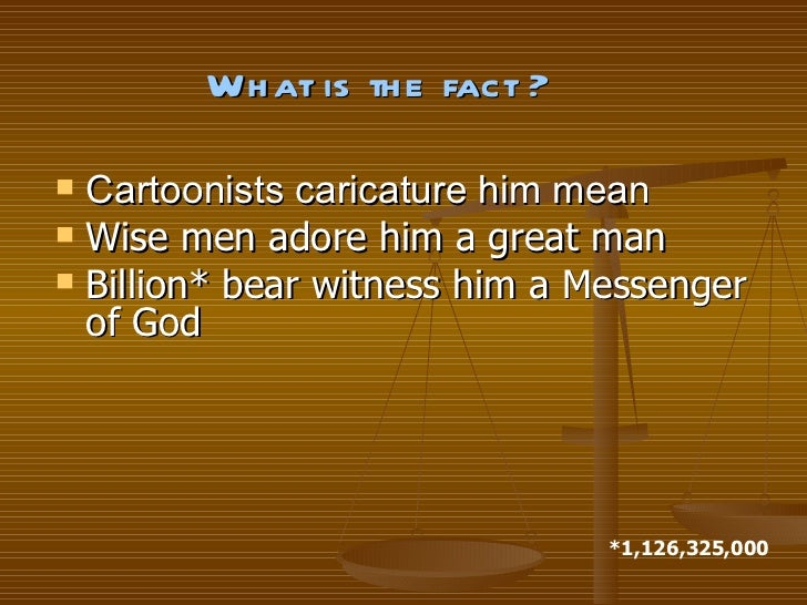 <ul><li>Cartoonists caricature him mean </li></ul><ul><li>Wise men adore him a great man </li></ul><ul><li>Billion* bear w...