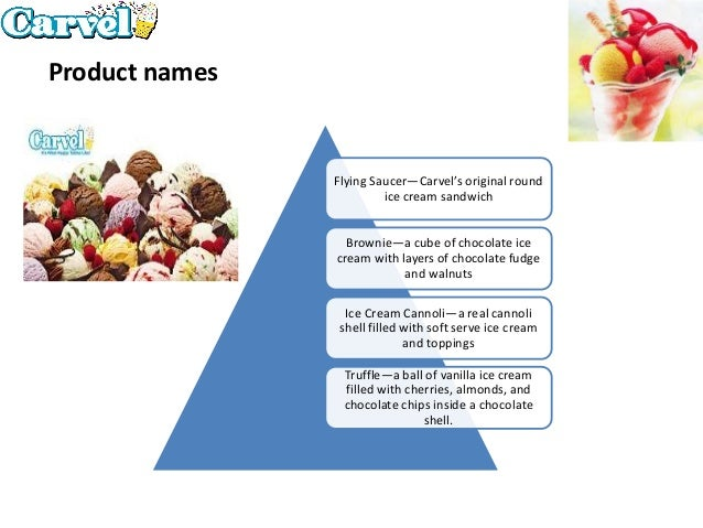 carvel case study essay Free essay: carvel beijing partner brief the primary benefit is that focus groups  and taste-tests help us gauge our current markets and.