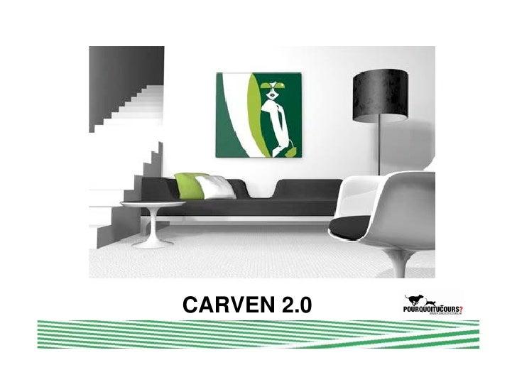 Carven  CARVEN 2.0