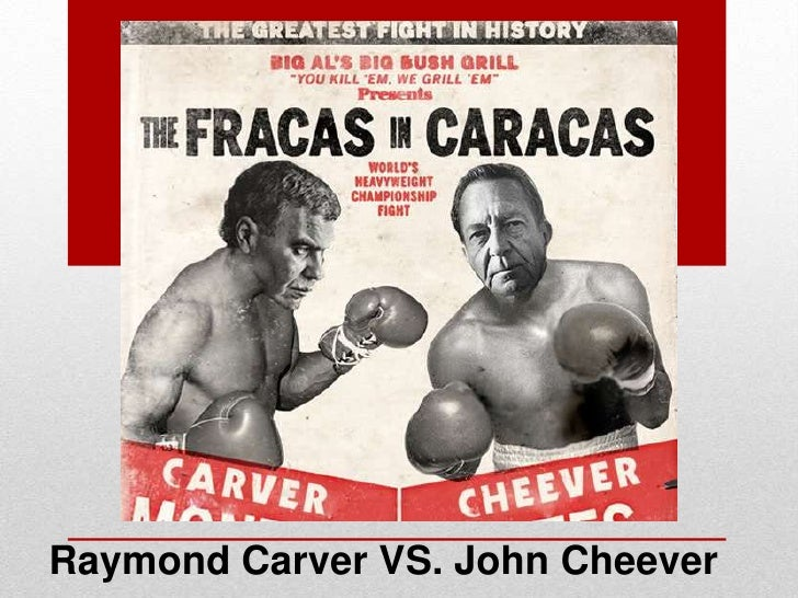 Carver vs. cheever power point