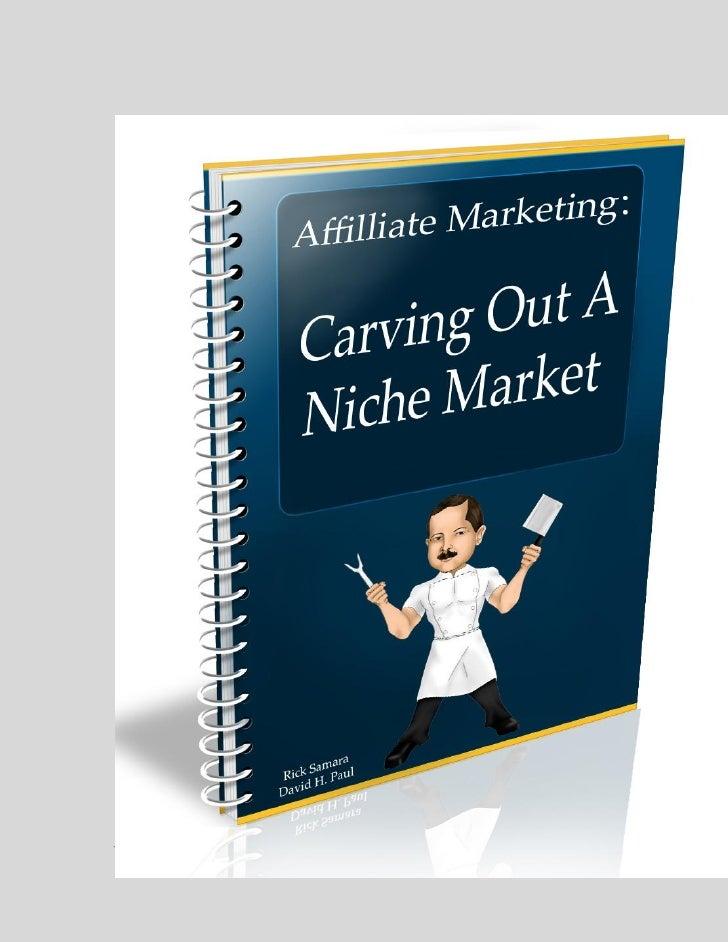 Carving Out a Niche Market