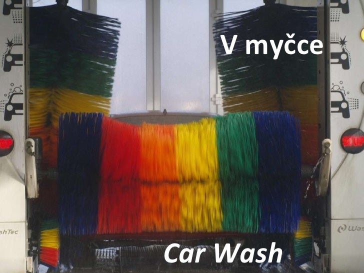 Car Wash  V myčce