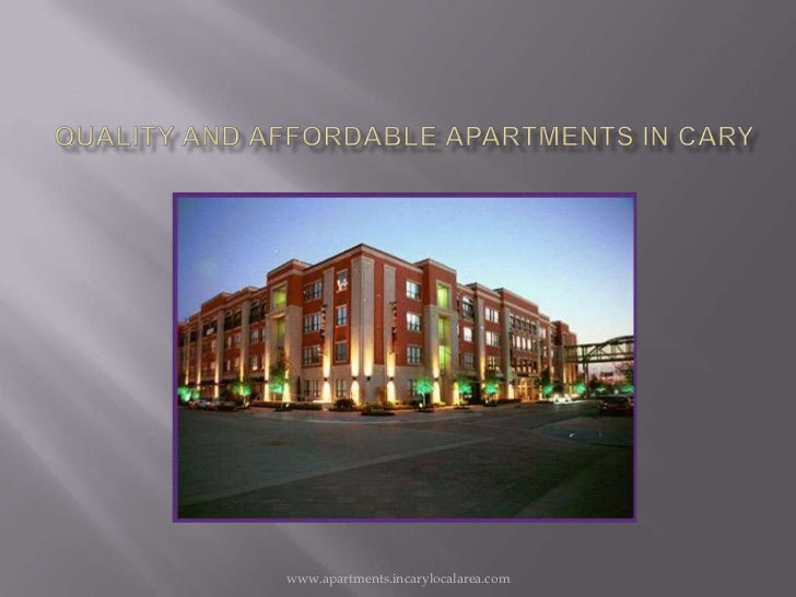 Quality and affordable Apartments IN CARY<br />www.apartments.incarylocalarea.com<br />