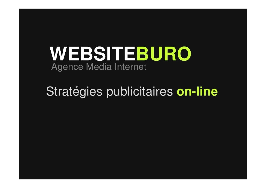 WEBSITEBURO Agence Media Internet  Stratégies publicitaires on-line