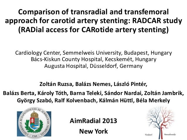 Comparison of transradial and transfemoral approach for carotid artery stenting: RADCAR study (RADial access for CARotide ...