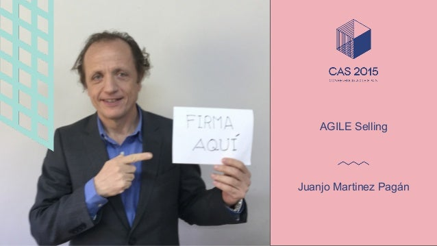 Juanjo Martinez Pagán AGILE Selling