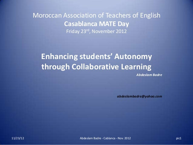 Moroccan Association of Teachers of English                    Casablanca MATE Day                      Friday 23rd, Novem...