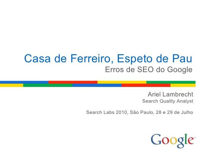 Casa de Ferreiro, Espeto de Pau - Erros de SEO do Google