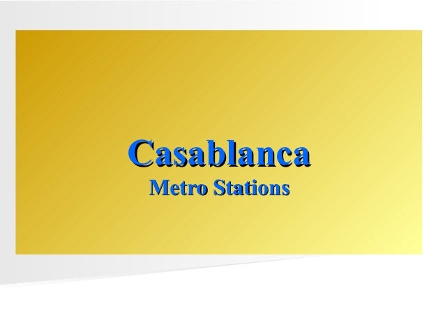 CasablancaCasablanca Metro StationsMetro Stations