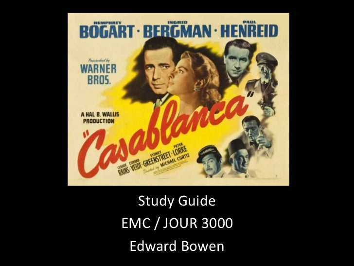 EMC/JOUR 3000 Casablanca Study Guide
