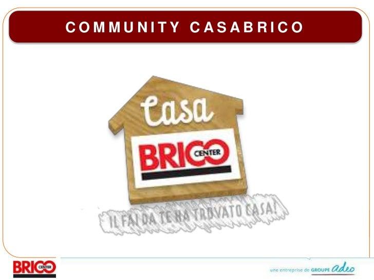 CasaBrico Brand Community