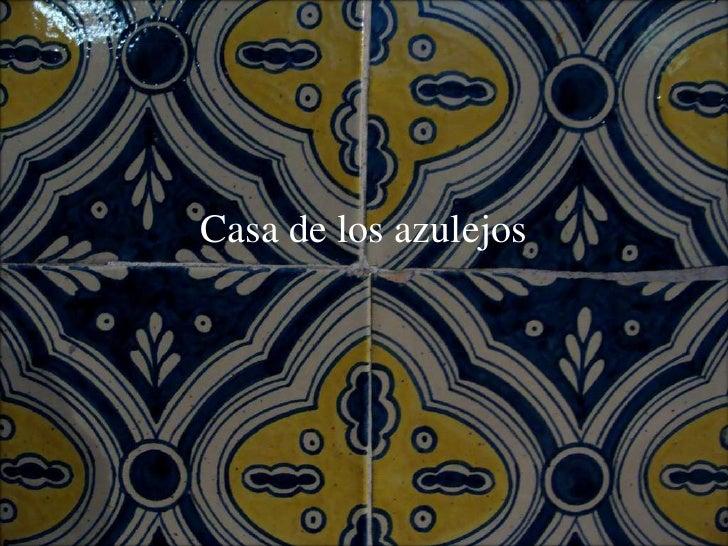Casa de los azulejos