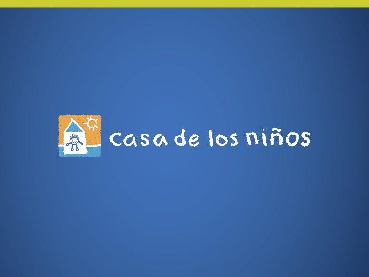 Casa de los Niños messaging presentation