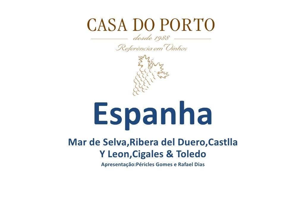 Casa do Porto - Espanha