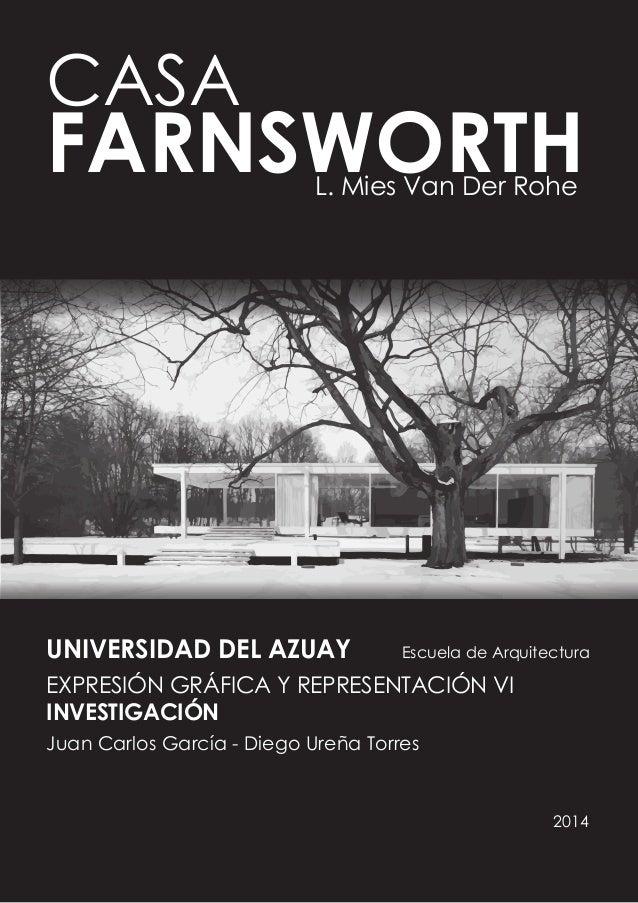 UNIVERSIDAD DEL AZUAY Escuela de Arquitectura EXPRESIÓN GRÁFICA Y REPRESENTACIÓN VI INVESTIGACIÓN Juan Carlos García - Die...