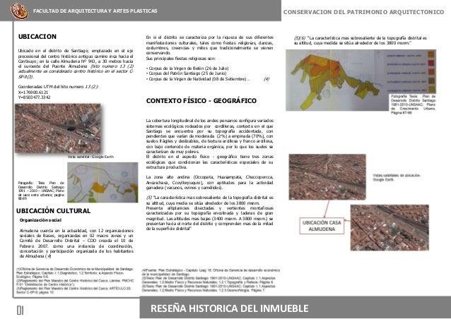 01CONSERVACION DEL PATRIMONIO ARQUITECTONICOFACULTAD DE ARQUITECTURA Y ARTES PLASTICASUBICACIONUbicado en el distrito de S...