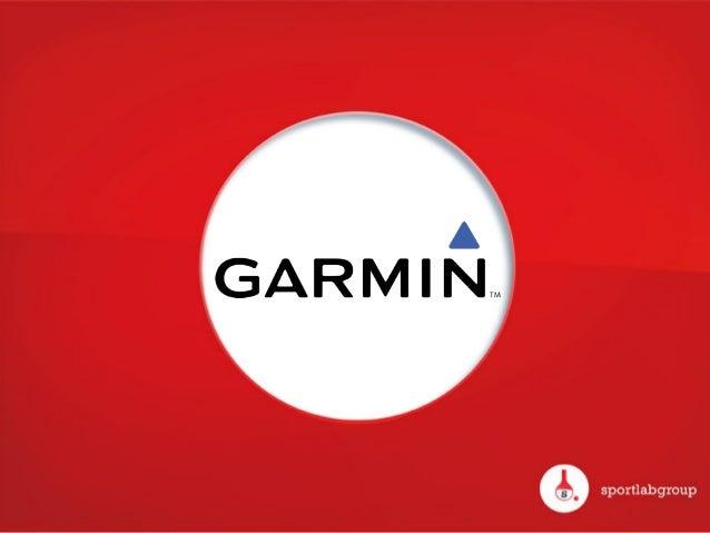 CONTEXTE & OBJECTIFS DU CLIENT! Partenaire   principal   de   l'équipe   cycliste   Garmin-‐Sharp,   le   s...