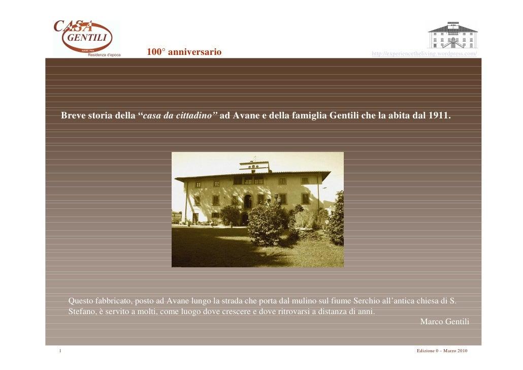 Casa Gentili   100 Years Anniversary E 0 1