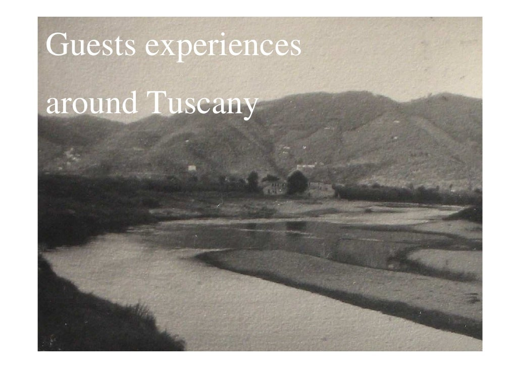 Guests experiencesaround Tuscany