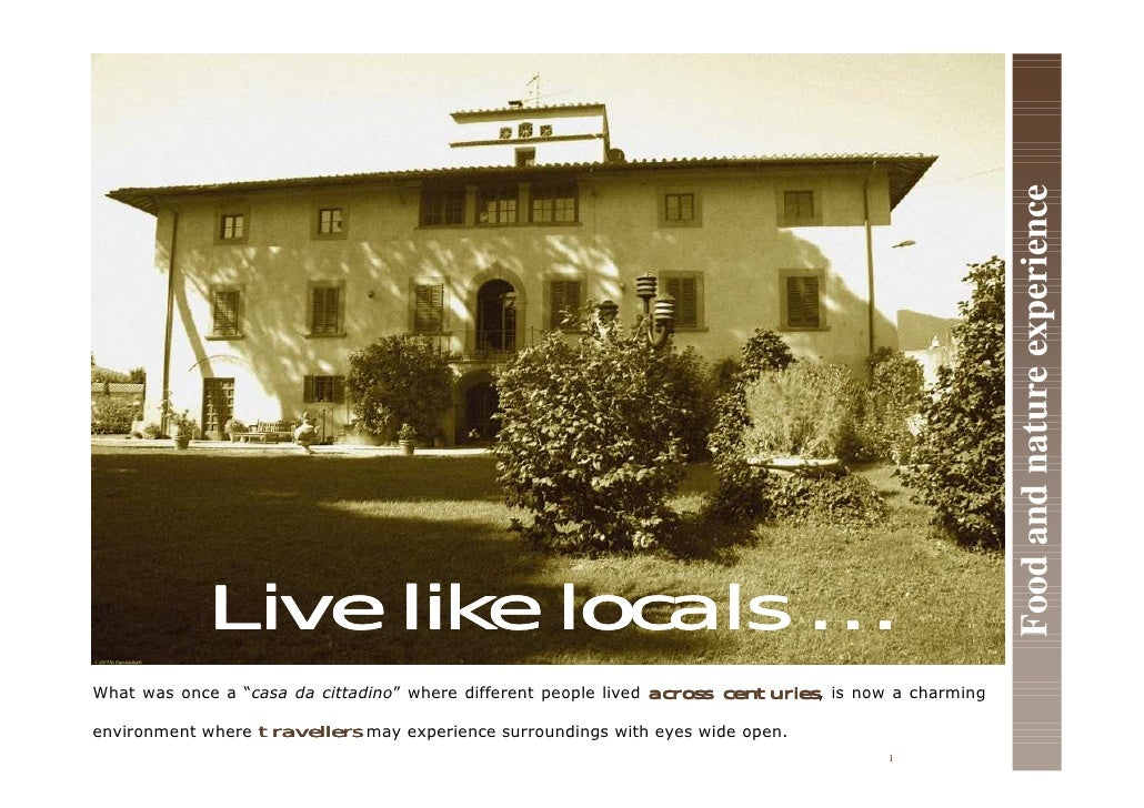 """Food and nature experience              Live like locals … What was once a """"casa da cittadino"""" where different people live..."""