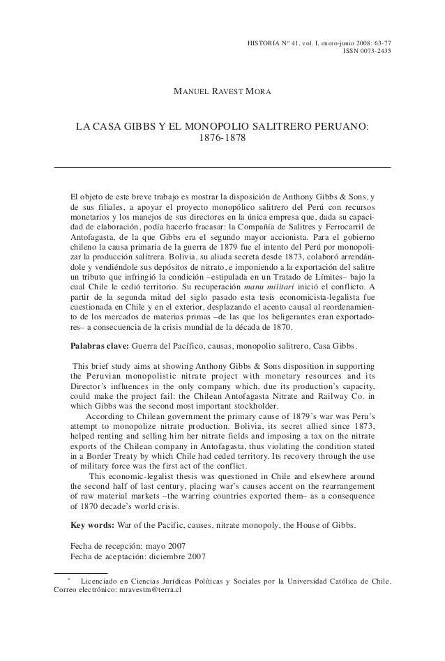 HISTORIA N o 41, vol. I, enero-junio 2008: 63-77 ISSN 0073-2435 MANUEL RAVEST MORA / LA CASA GIBBS Y EL MONOPOLIO SALITRER...