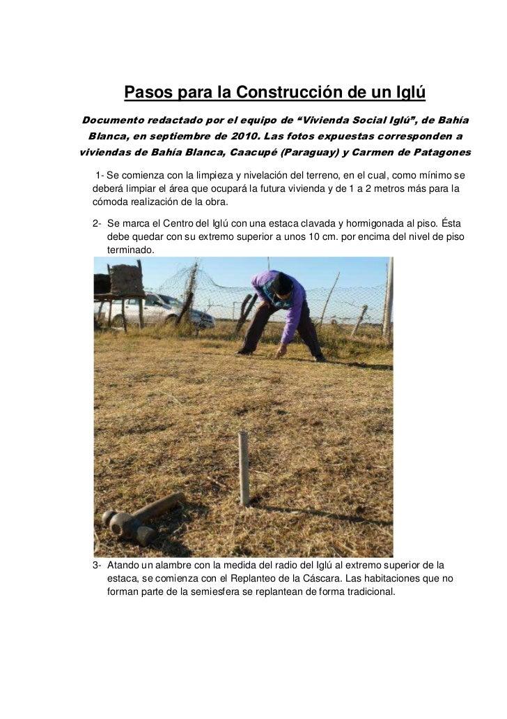 """Pasos para la Construcción de un IglúDocumento redactado por el equipo de """"Vivienda Social Iglú"""", de Bahía Blanca, en sept..."""