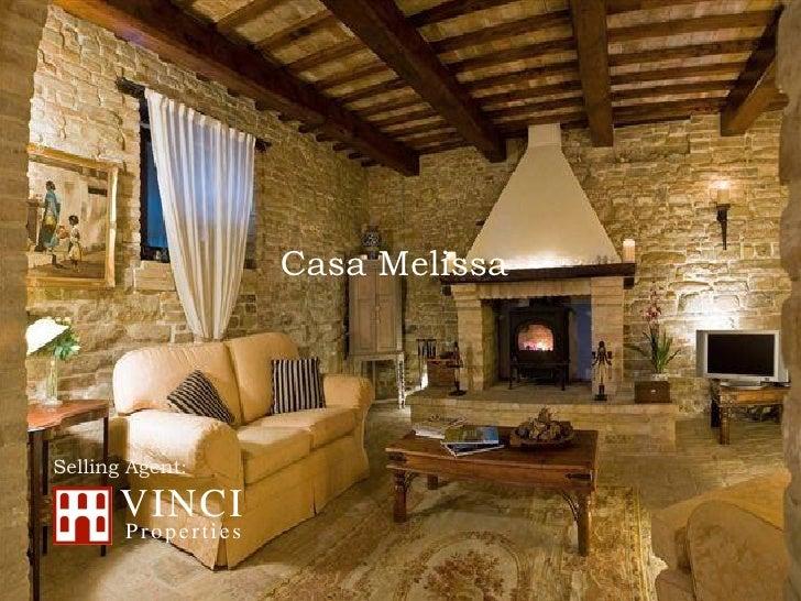 Casa MelissaSelling Agent:      VINCI       Properties