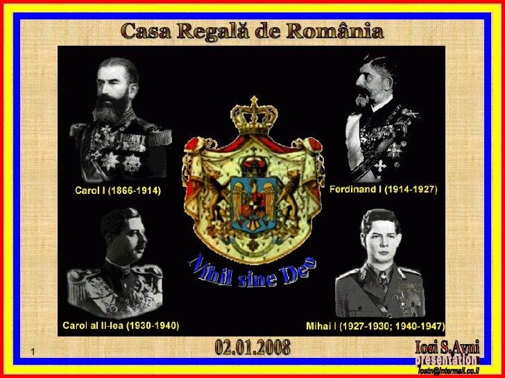 Casa Regală de România 02.01.2008 Nihil sine Deo Iosi S.Avni presentation [email_address]