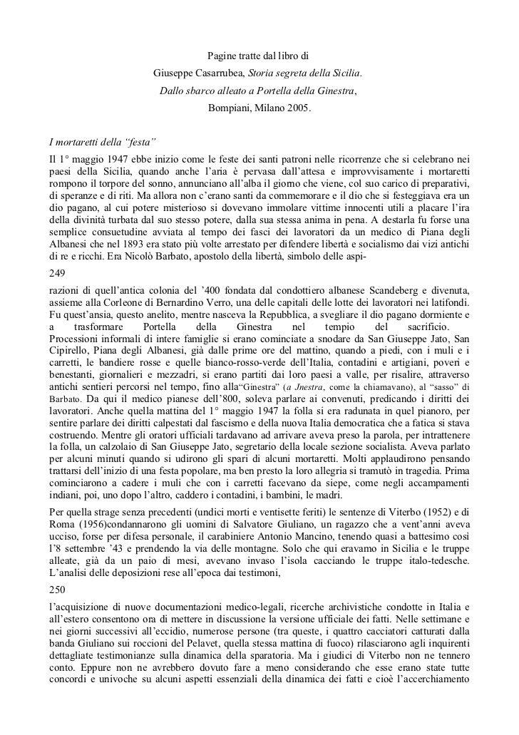 Pagine tratte dal libro di                          Giuseppe Casarrubea, Storia segreta della Sicilia.                    ...
