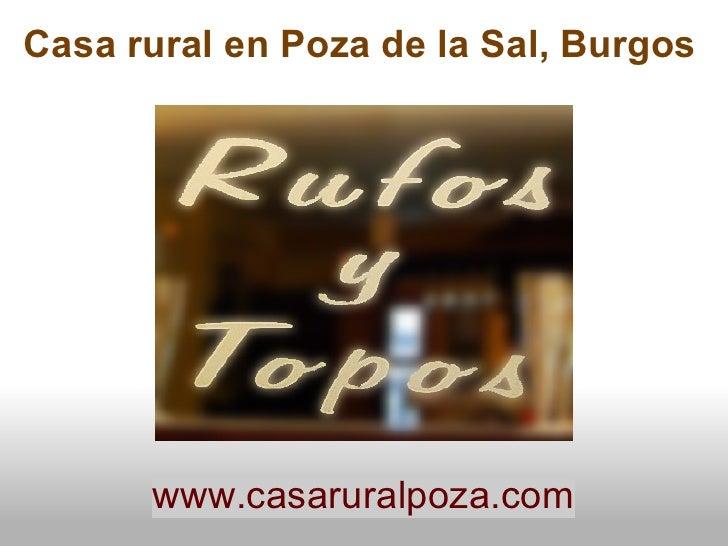 Casa rural en Poza de la Sal, Burgos      www.casaruralpoza.com