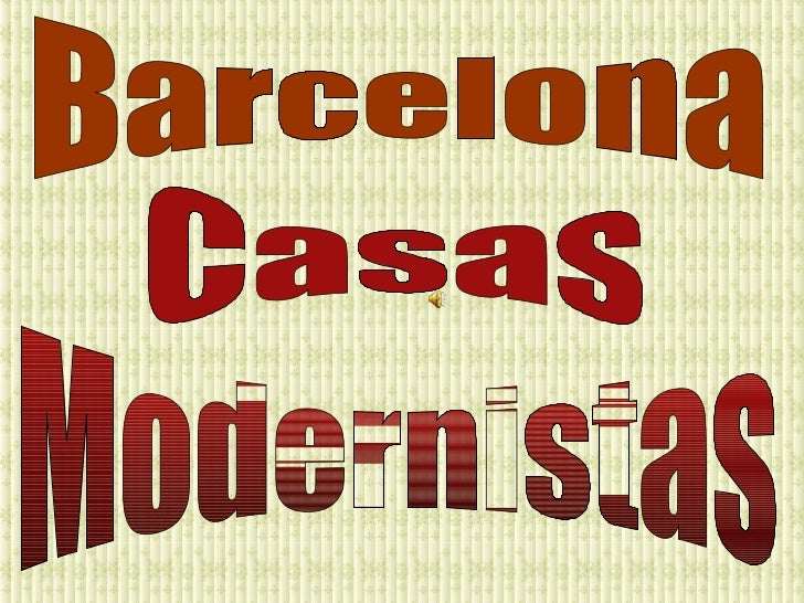 Modernistas Barcelona Casas